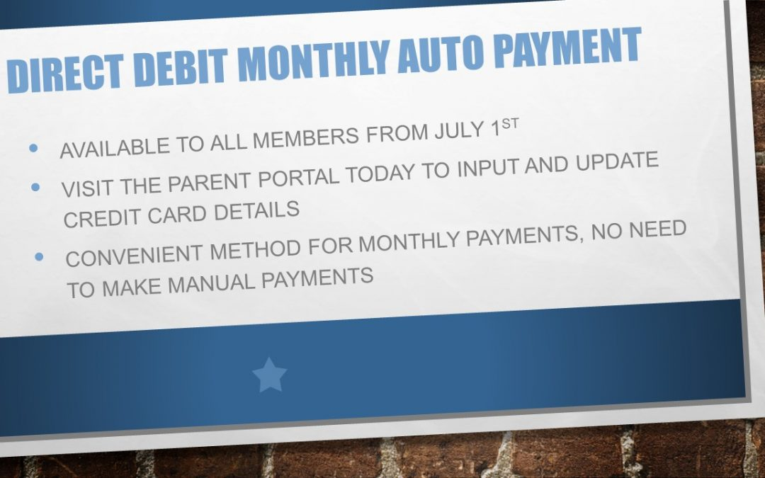 Direct Debit Monthly Auto Payment for All Members