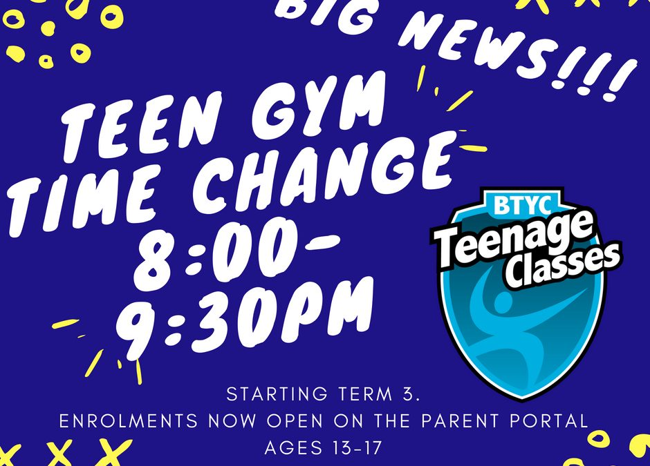 New time for Teenage Gym