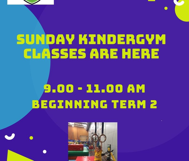Sunday Kindergym classes. Now taking bookings.