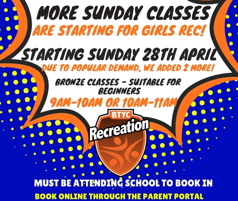 New Sunday Girls Recreational classes. Book Now!
