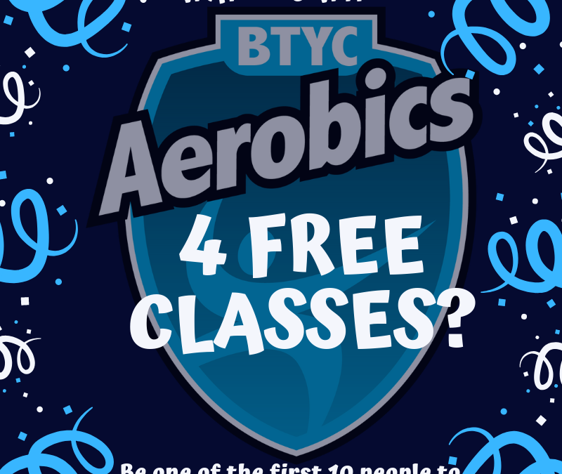 SPECIAL GIVE AWAY –  4 Free Aerobic classes for the first 10 people