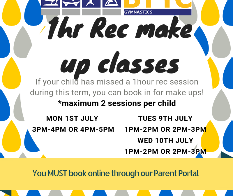 Recreation make up classes – 1 hour and 2 hour + classes – Book now through the parent portal